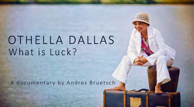 Othella Dallas – What is luck?